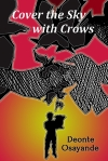 Cover the Sky with Crows